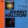 disque live chevaliers du ciel golden oldies les chevaliers du ciel johnny hallyday